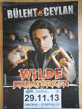 BÜLENT CEYLAN 2013 ZWICKAU  orig.Concert-Konzert-Tour-Poster-Plakat DIN A1