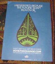 "2008 BARACK OBAMA ""FUTURE WONT RUN ON OIL"" ARTISTICALLY DESIGNED CAMPAIGN POSTER"