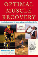 Optimal Muscle Performance and Recovery: Using the Revolutionary R4 System to...