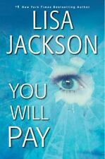 You Will Pay by Lisa Jackson (2017, Hardcover)