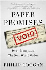 Paper Promises: Debt, Money, and the New World Ord