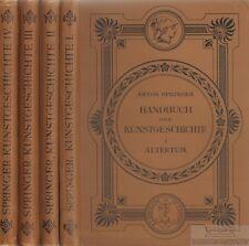 Handbuch der Kunstgeschichte (Bände 1-4): Springer, Anton