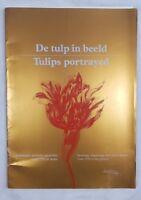 DE TULP IN BEELD TULIPS PORTRAYED 1987 BOTANICA FIORI PIANTE BOTANY FLOWERS