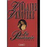 Violaine Vanoyeke - La passionnée - 1997 - Broché