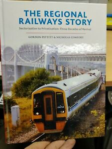 The Regional Railways Story: Sectorisation to Privatisation: Three Decades of