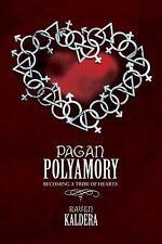 Pagan Polyamory: Becoming  a Tribe of Hearts: By Raven Kaldera