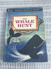 THE WHALE HUNT Children's Book H/C Vintage 1960 - A Golden Beginning Reader 2