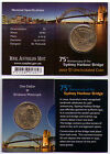 2007 RAM $1 UNC Coin B Mintmark - 75th Anniversary of the Sydney Harbour Bridge
