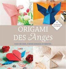 Livre - Origami Des Anges - Pour Décorer, Porter Bonheur Ou Méditer -N. Robinson