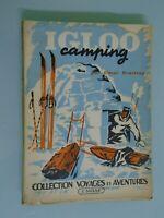 ELMAR DRASTRUP- IGLOO CAMPING- ED J.SUSSE -1947-COLLECTION VOYAGES ET AVENTURES