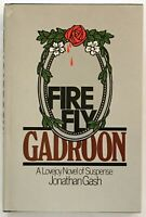 Jonathan Gash: Firefly Gadroon INSCRIBED FIRST EDITION
