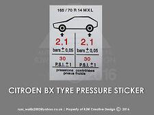 Citroen BX Tyre Pressure Sticker 165 /70 R 14 MXL