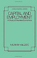 Capital y Employment por Milgate, Murray