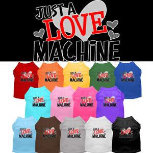Just A Love Machine Dog Shirt  Pet Clothing Valentine Apparel