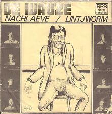 "DE WAUZE – Nachlaeve/Lintjworm (1981 PUNK/ROCK SINGLE 7"" 45 HOLLAND)"