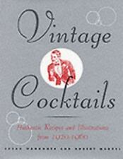 Vintage Cocktails: Authentic Recipes and Illustrations from 1920-1960-ExLibrary