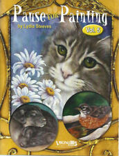 Pause for Painting Vol 5 Lydia Steeves Painting Book NEW Animals