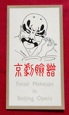 FACIAL MAKEUPS IN BEIJING OPERA   :  CHINE   !