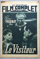 Magazine FILM COMPLET LE VISITEUR Pierre Fresnay JEAN DREVILLE 1947 *