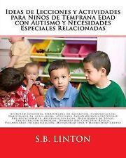 Ideas de Lecciones y Actividades para Niños de Temprana Edad con Autismo y Neces