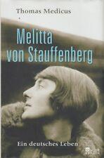 MELITTA VON STAUFFENBERG / THOMAS MEDICUS / ROWOHLT