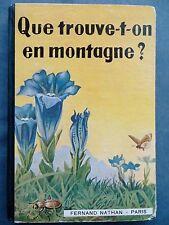 Que trouve-t-on en montagne ? A. Kosch, Alpes, Vosges, Pyrénées, 1939