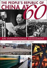 The People's Republic of China at 60 : An International Assessment William Kirby