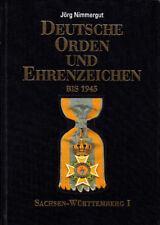 Deutsche Orden und Ehrenzeichen bis 1945 - Band III, Jörg Nimmergut Sa-Wü