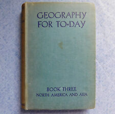 Geography for To-Day vintage 1940s war time school text book North America Asia