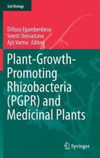 Soil Biology Ser.: Plant-Growth-Promoting Rhizobacteria (PGPR) and Medicinal...