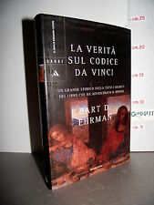 LIBRO Bart D.Ehrman LA VERITA' SUL CODICE DA VINCI 3^ed.2005 saggi mondadori☺