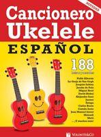 Cancionero Ukulele Español: 188 letras y acordes