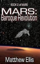 MARS: Baroque Revolution (Large Print Edition) (Volume 2) by Matthew A Ellis