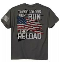 These Colors Don't Run They Reload Short Sleeve T-Shirt Buck Wear - NEW