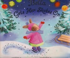 Bella Gets Her Skates On by Ian Whybrow BRAND NEW BOOK (Paperback 2007)