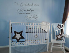 First We Had Each Other Vinyl Wall Decal Nursery Lettering Baby Wall Decor