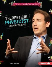 Theoretical Physicist Brian Greene (STEM Trailblazer Bios)-ExLibrary