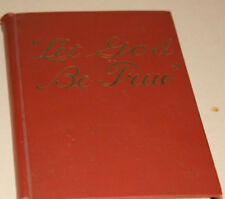 """VINTAGE 1952 """"LET GOD BE TRUE"""" JEHOVAH'S WITNESS BOOK from Glora Swanson Library"""