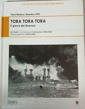Tora Tora Tora - Il giorno del disonore - Carl Smith,  2009,  Osprey Publis