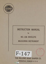 Fellows 12M Involute Measuring Instruments, Operations Manual 1964