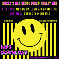 OLD SKOOL PIANO MEDLEY ( MP3 Download ) 15 Tunes in 14 Minutes RAVE MASH UP 2019