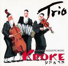 KROKE : TRIO - KLEZMER ACOUSTIC MUSIC / CD