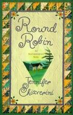 Round Robin (Elm Creek Quilts Series #2), Jennifer Chiaverini, Good Books