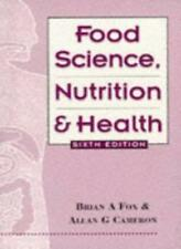 Food Science, Nutrition and Health, 6Ed,Allan Cameron, Brian Fox