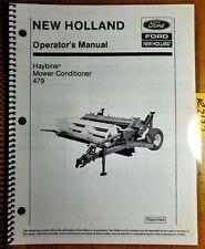 New Holland 479 Haybine Mower Conditioner Owner Operators Manual 42047914 1087