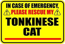 In Case Of Emergency Please Rescue My Tonkinese Cat (Or Cats) Sticker