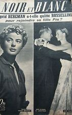 Ingrid BERGMAN et sa FILLE PIA en COUVERTURE de NOIR et BLANC No 577 de 1956