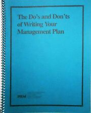 Management Plan Do's Don'ts of Writing Institute of Real Estate Management