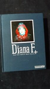 Diana F + More True Story & Short Stories