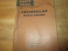 CATERPILLAR PARTS CATALOG D333C ENGINE 66D1-UP FORMUE070091